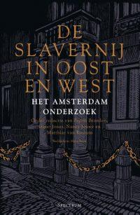 De slavernij in Oost en West - Het Amsterdam-onderzoek
