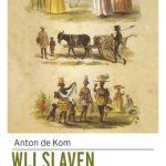De kom_Slaven van Suriname 13.5×21.indd