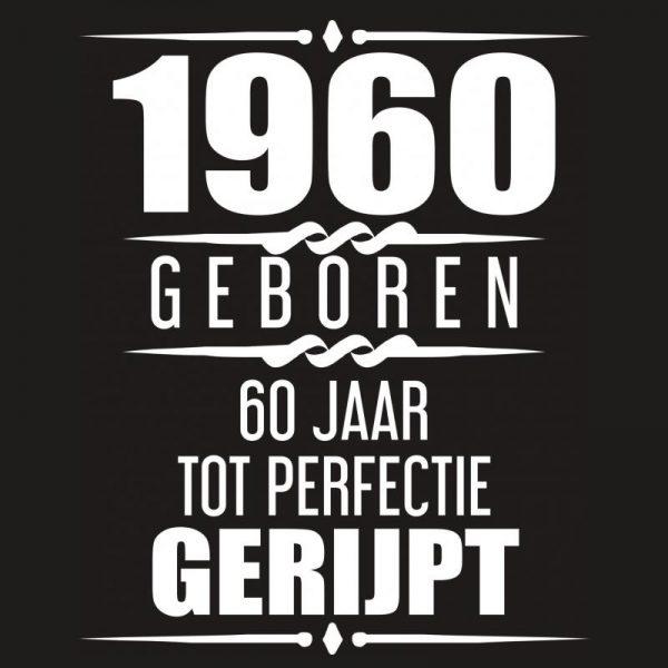 Ongekend 1960 Geboren 60 Jaar Tot Perfectie Gerijpt - Albaspirit GH-47