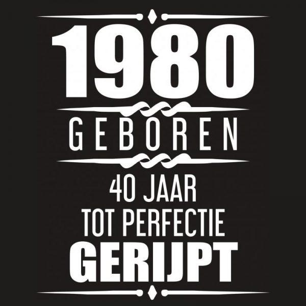 Wonderbaarlijk 1980 Geboren 40 Jaar Tot Perfectie Gerijpt - Albaspirit WN-55