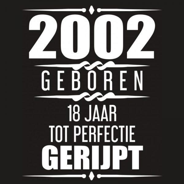 Goede 2002 Geboren 18 Jaar Tot Perfectie Gerijpt - Albaspirit ME-87