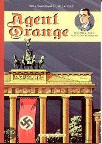 Agent Orange - De jonge jaren van prins Bernhard