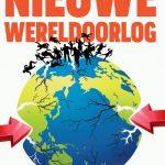 De onvermijdelijkheid van een nieuwe wereldoorlog