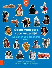 Open vensters voor onze tijd - De Canon van Nederland herijkt