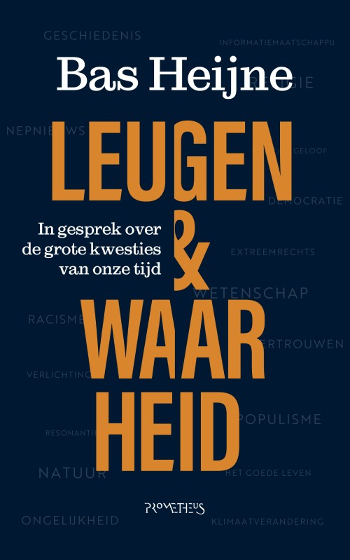 Leugen & waarheid - Bas Heijne