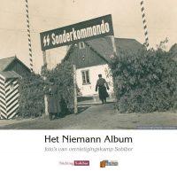 Het Niemann Album - Foto's van vernietigingskamp Sobibor