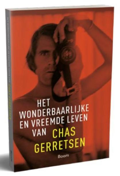 Het wonderbaarlijke en vreemde leven van Chas Gerretsen