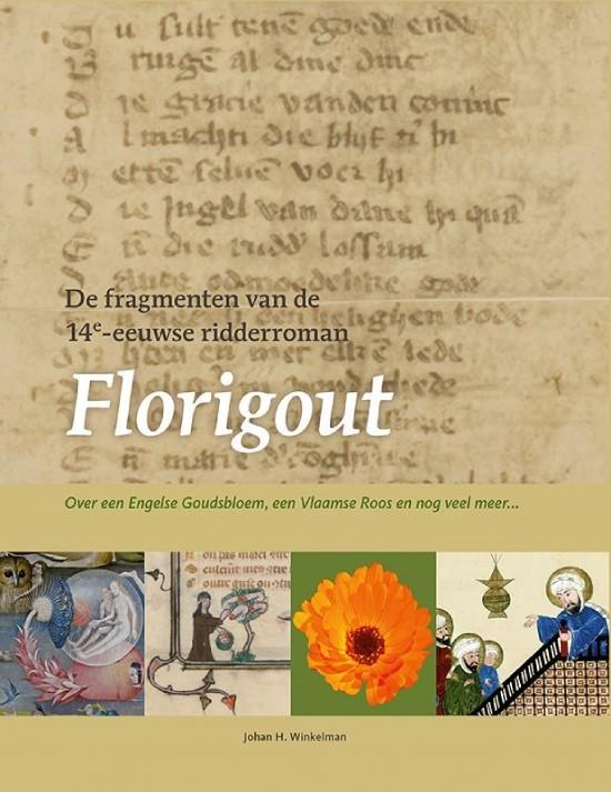 De fragmenten van de 14e-eeuwse ridderroman Florigout